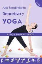 alto rendimiento deportivo y yoga-enrique rodriguez miron-9788483527801