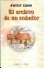 el archivo de un soñador-javier casis-9788483743201