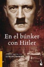 en el bunker con hitler-bernd freytang von loringhoven-9788484329701