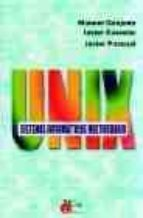 unix: sistemas informaticos multiusuario-manuel cirujeda-javier castelar-javier pascual-9788484650201