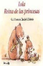 lola reina de las princesas carl norac claude k. dubois 9788484702801