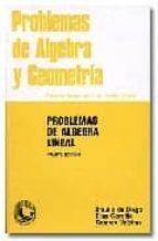 problemas de algebra lineal (4ª ed.) braulio luis de et al diego martin 9788486379001