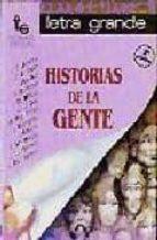 historias de la gente (3ª ed.)-9788486524401