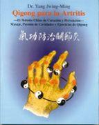 qigong para la artritis: el metodo chino de curacion y prevencion yang jwing ming 9788487476501
