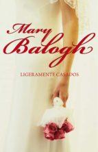 ligeramente casados (bedwyn 1) (ebook) mary balogh 9788490322901