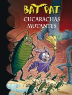 cucarachas mutantes (serie bat pat 37) (ebook)-roberto pavanello-9788490435601