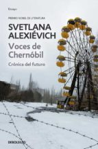 voces de chernobil-svetlana aleksievich-9788490624401