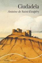 ciudadela (minus)-antoine de saint-exupery-9788490652701