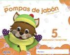 pompas de jabón 5 años. 2º trimestre educación infantil-9788490670101