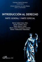 introducción al derecho. parte general y parte especial-carmen cortes pacheco-arturo gonzalez de leon berini-9788490855201