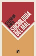 sociología del mal salvador giner 9788490970201