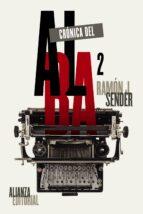 cronica del alba, 2 ramon j. sender 9788491044901