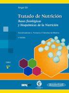 tratado de nutricion (t. 1): bases fisiologicas y bioquimicas de la nutricion (3ª ed.)-9788491101901