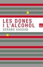 Les dones i l alcohol FB2 TORRENT por Gerard haddad