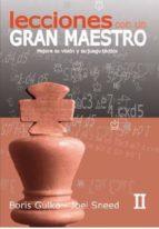 lecciones con un gran maestro ii-boris gulko-joel sneed-9788492517701