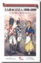 zaragoza 1808-1809: el espiritu de numancia (coleccion guerreros y batalas vol.53)-mario diaz gavier-9788492714001