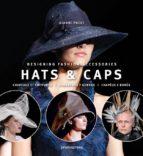 hats & caps / sombreros y gorras gianni pucci 9788492810901