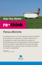 re-think: piensa diferente-nigel may barlow-9788493562601