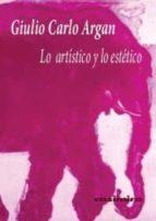 lo artistico y lo estetico-giulio carlo argan-9788493837501