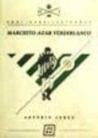 marchito azar verdiblanco-antonio perez luque-9788494010101
