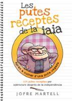 les putes receptes de la iaia jofre martell 9788494261701