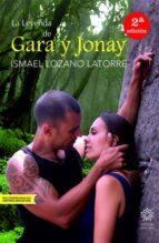 la leyenda de gara y jonay ismael lozano latorre 9788494403101