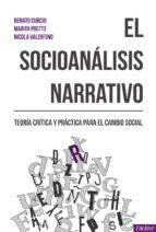 el socioanalisis narrativo; teoria y practica para el cambio social renato curcio 9788494686801