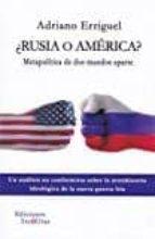 ¿rusia o america?-adriano erriguel-9788494689901
