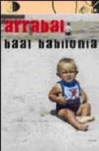 baal babilonia-fernando arrabal-9788495399601