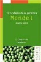 el fundador de la genetica: mendel-alberto gomis-9788495599001