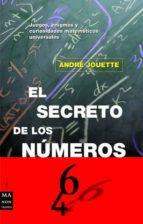 el secreto de los numeros andre jouette 9788495601001
