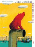 discurso del oso-julio cortazar-9788496509801
