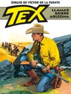 tex: llamas sobre arizona-victor de la fuente-9788496992801