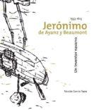 jeronimo de ayanz y beaumont: un inventor navarro-nicolas garcia tapia-9788497692601