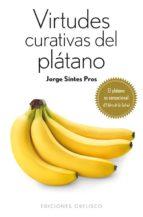 virtudes curativas del platano-jorge sintes pros-9788497779401