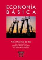 economia basica-xulio pardellas de blas-nemesio pereira gonzalez-carmen padin fabeiro-9788497824101