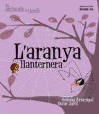 l aranya llanternera-oscar julve-9788498244601