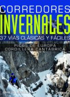 corredores invernales: 37 vias clasicas y faciles-carlos lamoile martinez-9788498293401