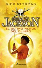 el ultimo heroe del olimpo (percy jackson y los dioses del olimpo v) rick riordan 9788498386301