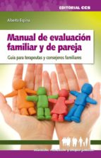 manual de evaluacion familiar y de pareja alberto espina 9788498423501