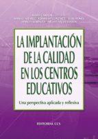 la implantación de la calidad en los centros educativos (ebook)-9788498424201