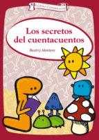 los secretos del cuentacuentos-beatriz montero-9788498425901