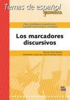 los marcadores discursivos manuel marti sanchez 9788498485301