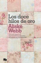 los doce hilos de oro-aliske webb-9788498722901