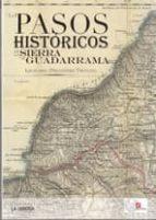 los pasos historicos de la sierra de guadarrama leonardo fernandez troyano 9788498732801