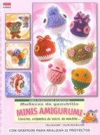 muñecos de ganchillo minis amigurumi: llaveros, colgantes de vomo vil, de mochila nelli bolgert ralph krumbacher 9788498741001