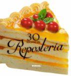 30 recetas de reposteria 9788499283401