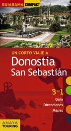 donostia san sebastian 2017 (guiarama compact) (7ª ed.): 3 en 1 guia, direcciones, mapas-9788499359601