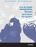 COS DE GESTIO GENERALITAT DE CATALUNYA: TEMARI OPCIO GENERAL PART ESPECIFICA
