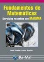 fundamentos de matematicas-jose ramon franco brañas-9788499641201